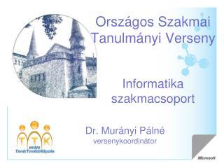 Országos Szakmai Tanulmányi Verseny Informatika szakmacsoport