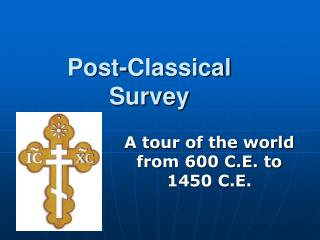 Post-Classical Survey