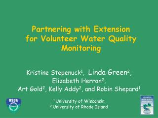 Kristine Stepenuck 1 ,   Linda Green 2 ,  Elizabeth Herron 2 ,