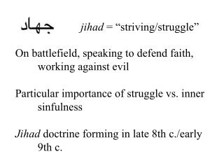 "jihad  =  "" striving/struggle """