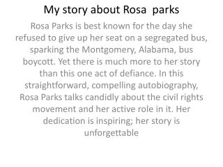 My story about Rosa  parks