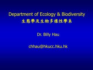 Dr. Billy Hau  chhauhkucc.hku.hk