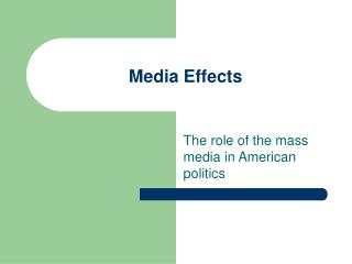 Media Effects