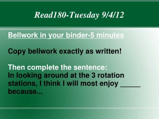 Read180-Tuesday 9/4/12