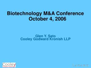 Biotechnology M&A Conference October 4, 2006