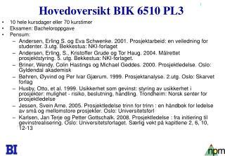 Hovedoversikt BIK 6510 PL3