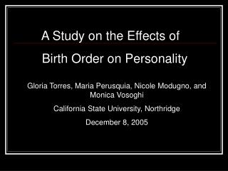 A Study on the Effects of  Birth Order on Personality