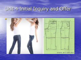 Unit 4 Initial Inquiry and Offer