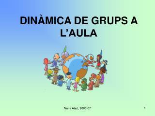 DINÀMICA DE GRUPS A L'AULA