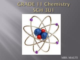 GRADE 11 Chemistry SCH 3U1