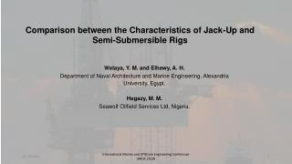 Comparison between the Characteristics of Jack-Up and Semi-Submersible Rigs