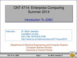 CNT 4714: Enterprise Computing Summer 2014 Introduction To JDBC