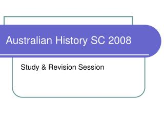 Australian History SC 2008