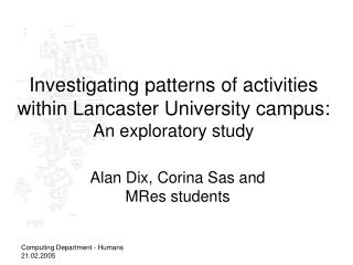 Investigating patterns of activities within Lancaster University campus: An exploratory study