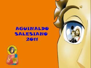 AGUINALDO SALESIANO  2011