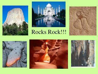 Rocks Rock!!!