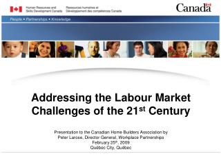 Addressing the Labour Market Challenges of the 21 st  Century