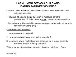 LAB 4.   NEGLECT AS A CHILD AND  DATING PARTNER VIOLENCE