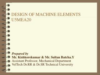 DESIGN OF MACHINE ELEMENTS U5MEA20