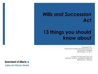 Prepared for:  Edmonton Estate Planning Council  Edmonton Alberta November 16, 2011