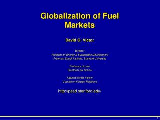 Globalization of Fuel Markets