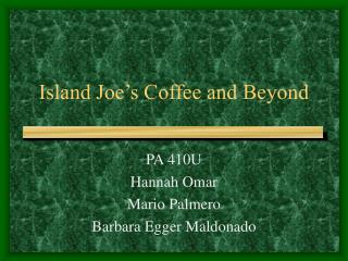 Island Joe's Coffee and Beyond