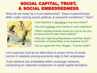 SOCIAL CAPITAL, TRUST,  & SOCIAL EMBEDDEDNESS
