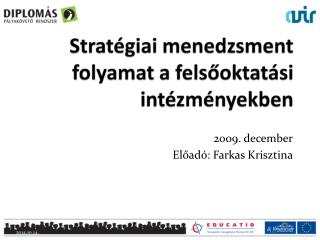 Stratégiai menedzsment folyamat a felsőoktatási intézményekben