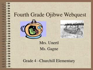 Fourth Grade Ojibwe Webquest
