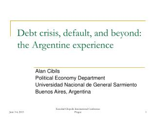 Debt crisis, default, and beyond: the Argentine experience