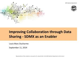 Improving Collaboration through Data Sharing - SDMX as an Enabler
