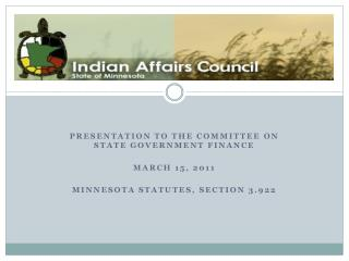 The Minnesota Indian Affairs Council