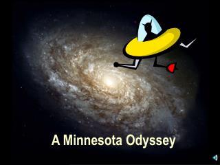 A Minnesota Odyssey