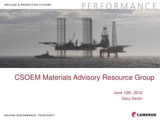 CSOEM Materials Advisory Resource Group