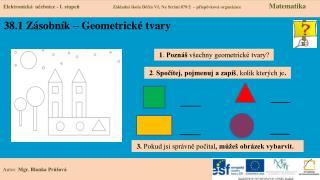 38.1 Zásobník – Geometrické tvary