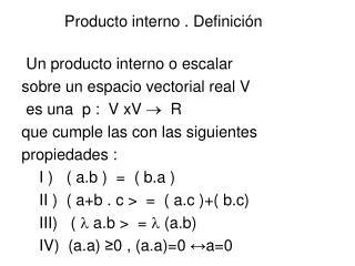 Producto interno . Definición