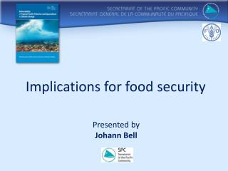 Implications for  food security