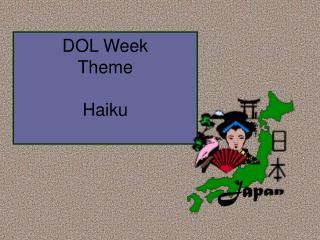 DOL Week  Theme Haiku