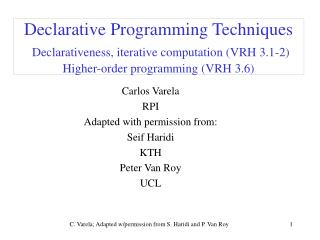 Carlos Varela RPI Adapted with permission from: Seif Haridi KTH Peter Van Roy UCL