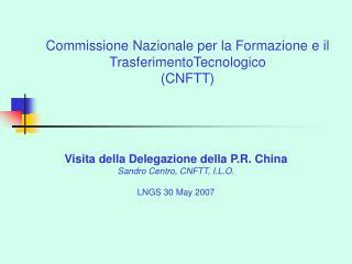 Commissione Nazionale per la Formazione e il TrasferimentoTecnologico CNFTT
