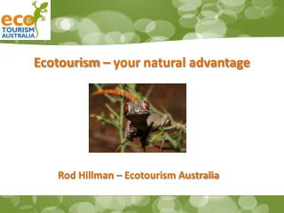 Ecotourism  – your  natural  advantage