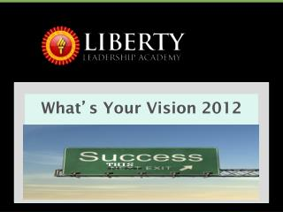 What ' s Your Vision 2012