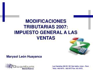 MODIFICACIONES  TRIBUTARIAS 2007: IMPUESTO GENERAL A LAS VENTAS