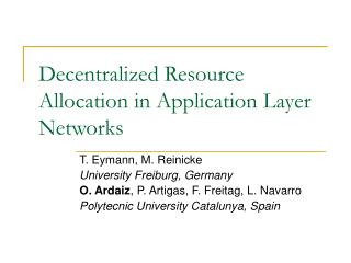 Decentralized Resource Allocation in Application Layer Networks