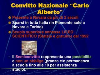 """Convitto Nazionale  """" Carlo Alberto """""""