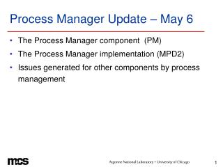 Process Manager Update – May 6