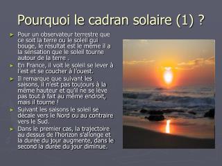 Pourquoi le cadran solaire (1)?