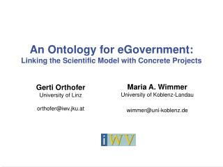 An Ontology for eGovernment: Linking the Scientific Model with Concrete Projects