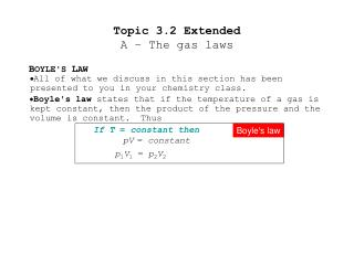 Topic 3.2 Extended A � The gas laws