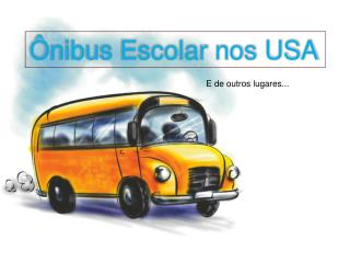 Ônibus Escolar nos USA